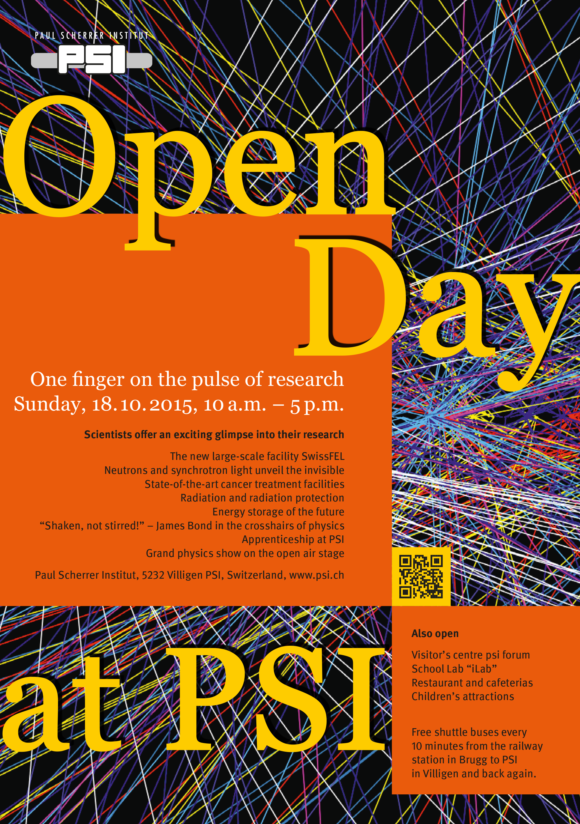PSI opens its doors to the public on 18 October 2015.