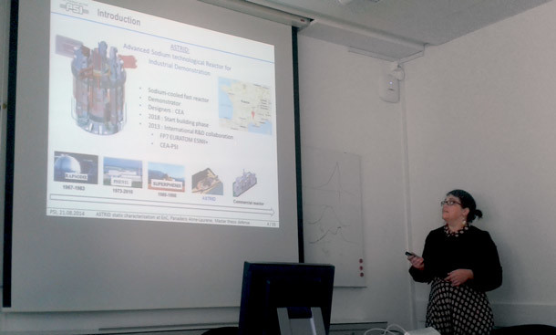 FAST in August 2014 (PSI Villigen). Anne-Laurene Panadero defends her MS thesis 'Static neutronic, thermal-hydraulic and fuel performance analysis of the ASTRID Sodium-cooled Fast Reactor core'.